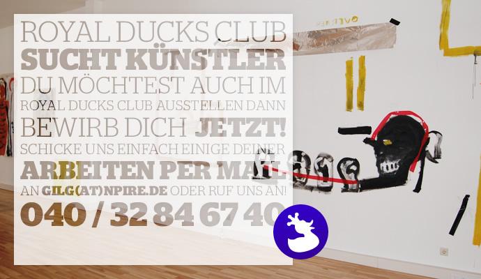 Der Royal Ducks Club sucht Künstler
